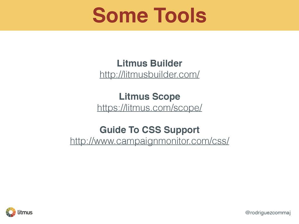 @rodriguezcommaj Some Tools Litmus Builder! htt...