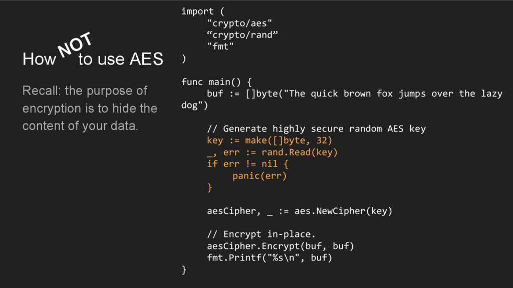 How to use AES Recall: the purpose of encryptio...