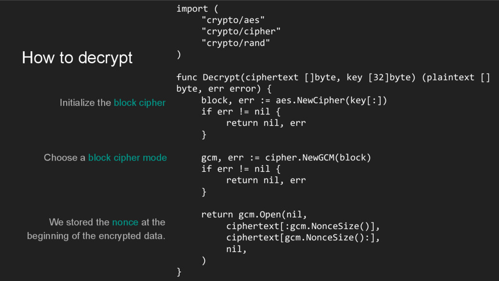 How to decrypt Initialize the block cipher impo...