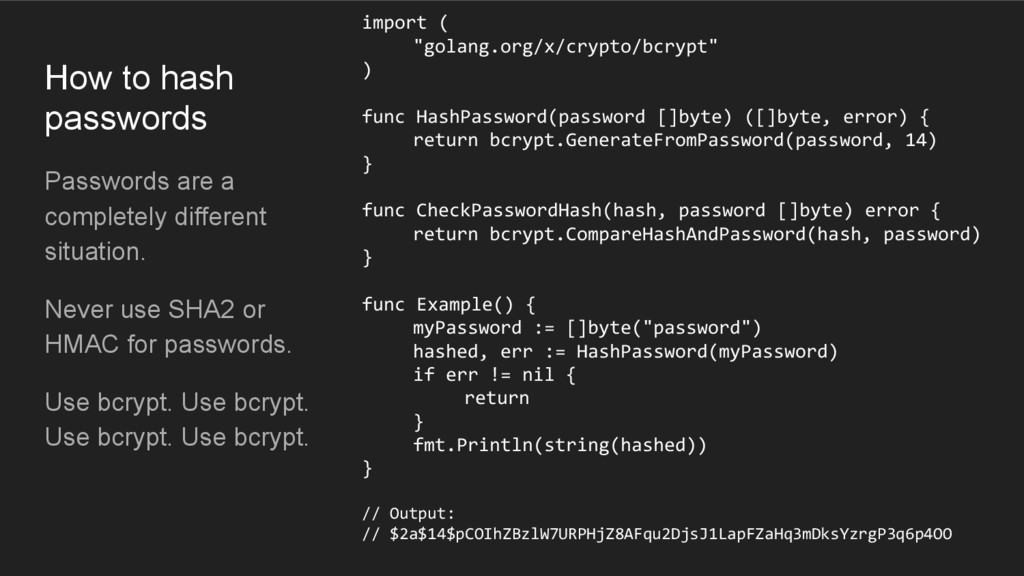 How to hash passwords Passwords are a completel...