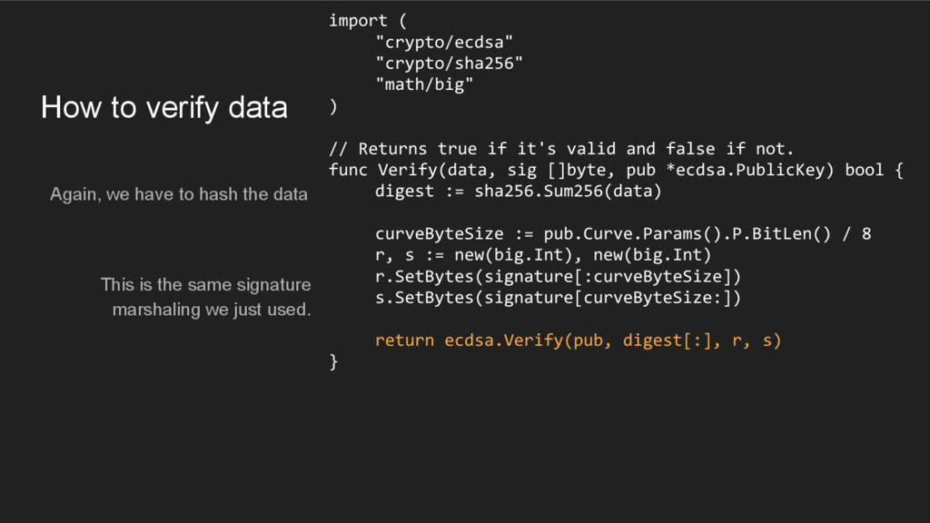 How to verify data Again, we have to hash the d...
