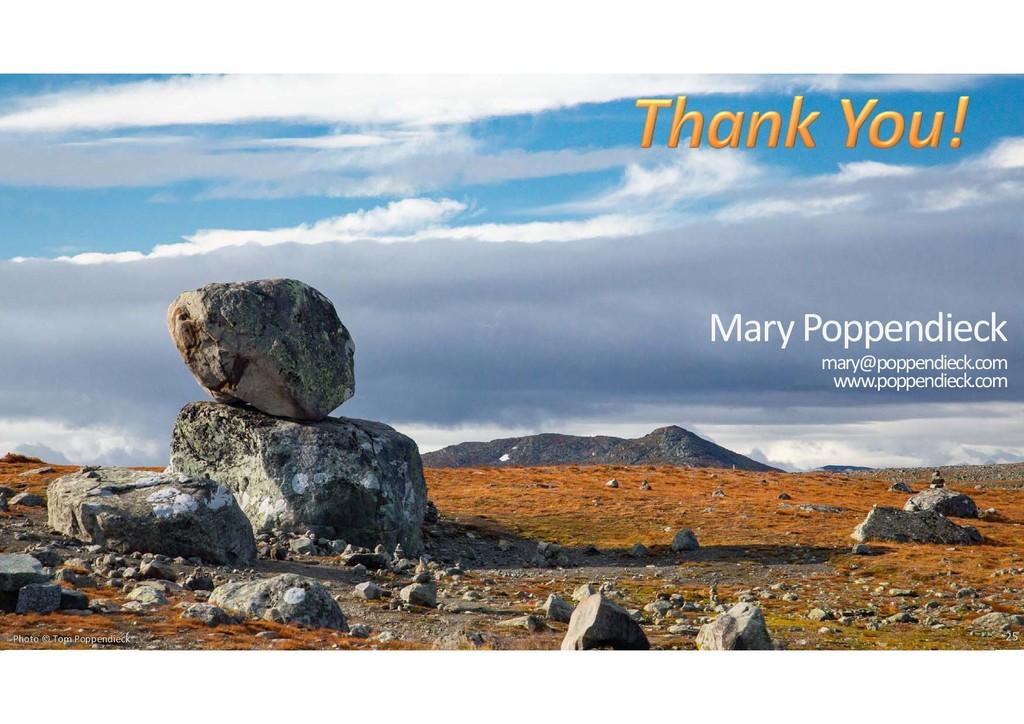 Photo © Tom Poppendieck mary@poppendieck.com ww...