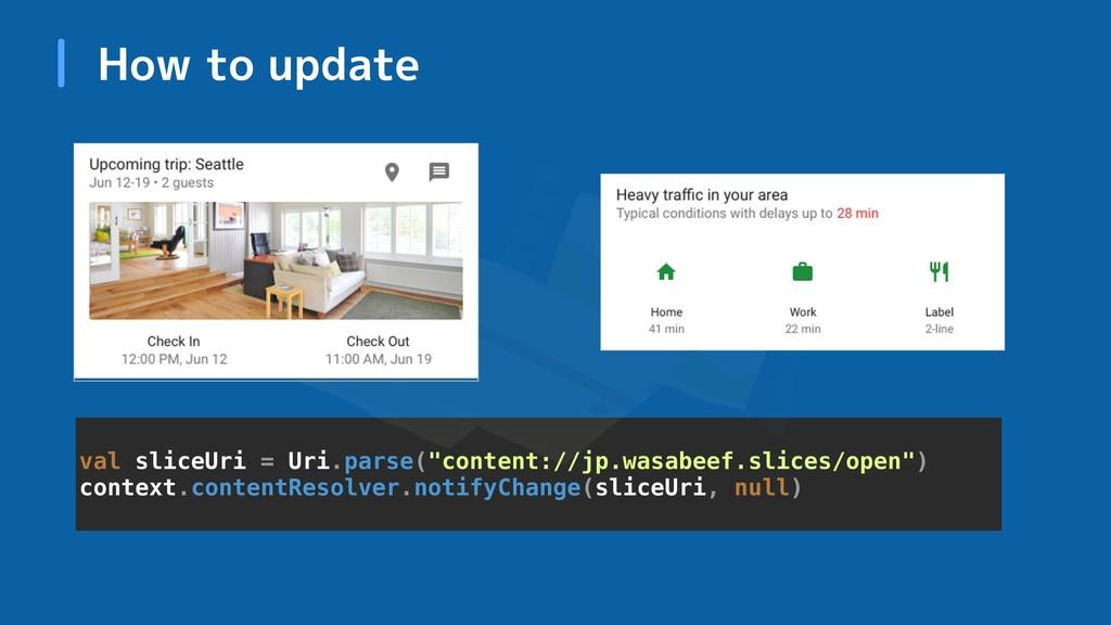 "How to update val sliceUri = Uri.parse(""content..."