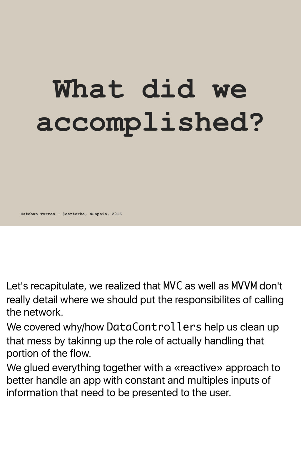 Let's recapitulate, we realized that MVC as wel...