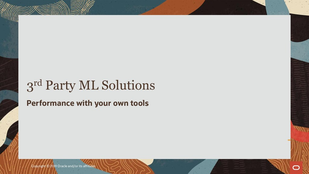 3rd Party ML Solutions Performance with your ow...