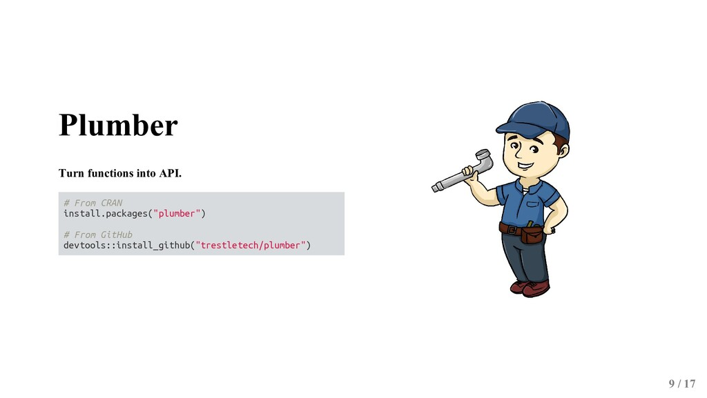 Plumber Turn functions into API. # From CRAN in...