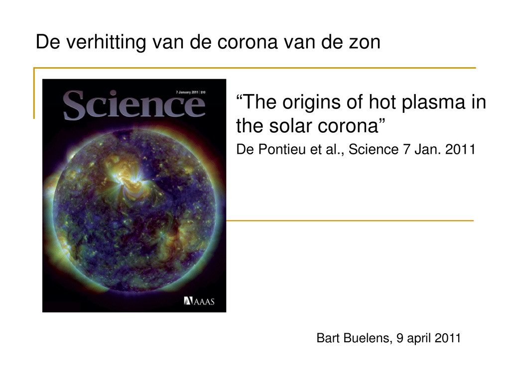 """The origins of hot plasma in the solar corona""..."