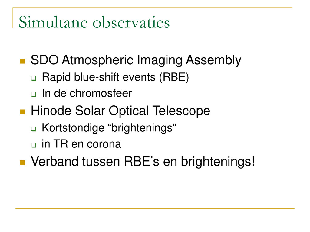 Simultane observaties  SDO Atmospheric Imaging...