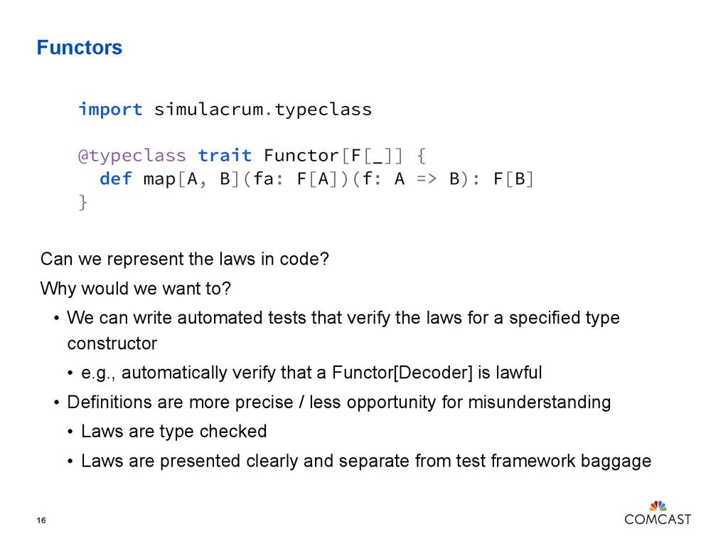 Functors 16 import simulacrum.typeclass @typecl...