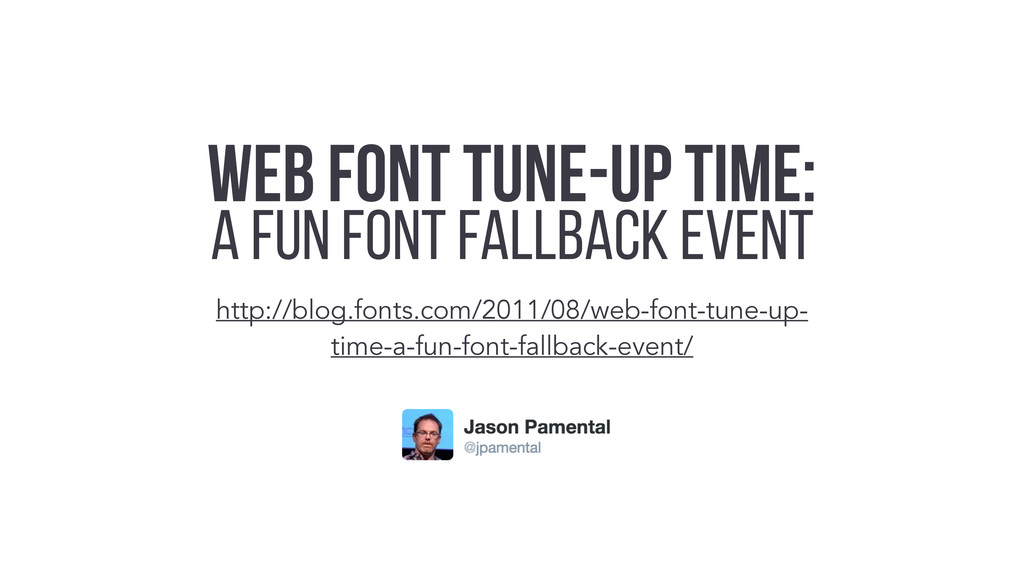 Web Font Tune-up Time: A Fun Font Fallback Even...