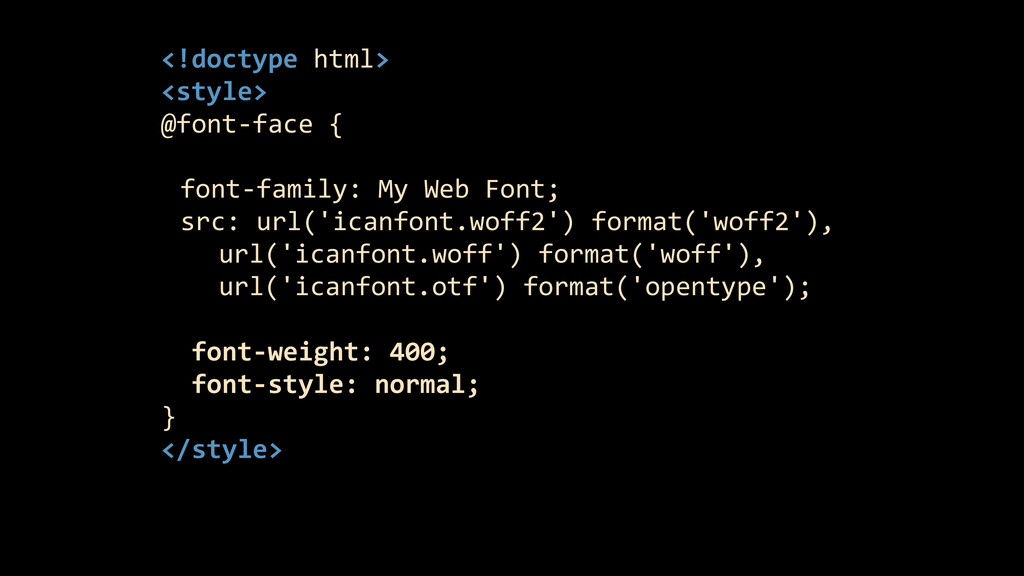 <!doctype html>  <style>  @font-‐face...