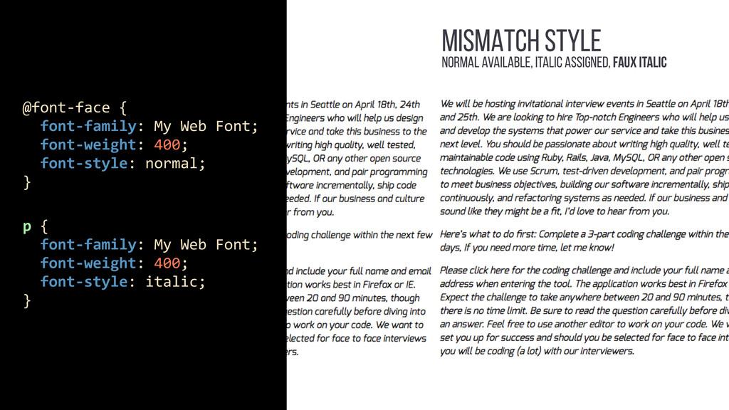 MISMATCH STYLE p {    font-‐family...