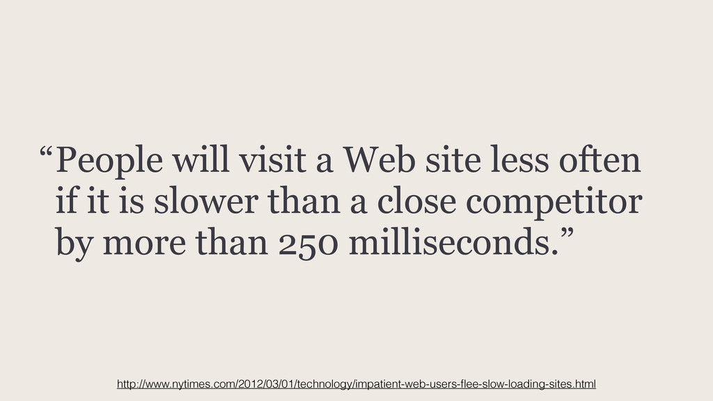 People will visit a Web site less often if it i...