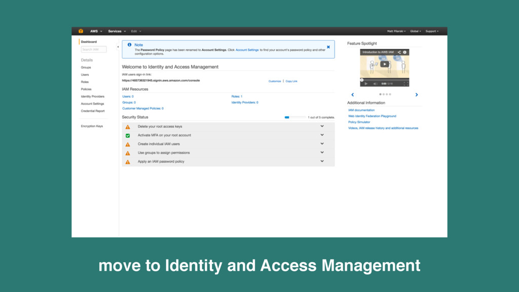 move to Identity and Access Management