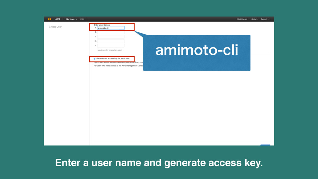 Enter a user name and generate access key. BNJN...