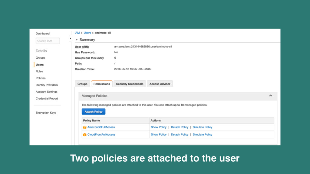 Two policies are attached to the user