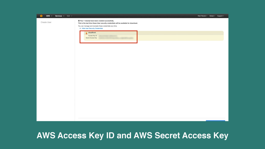 AWS Access Key ID and AWS Secret Access Key