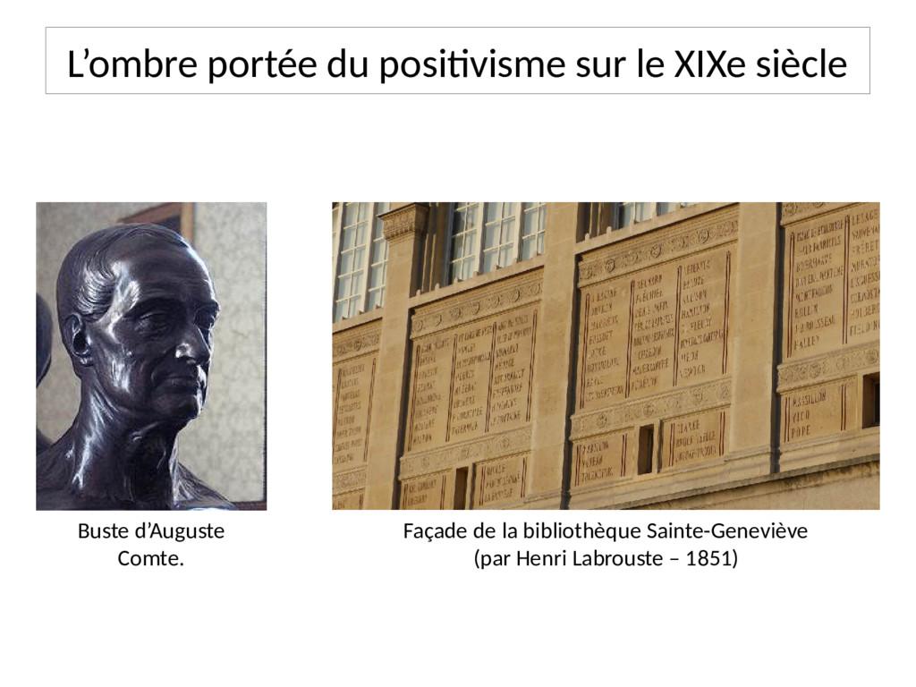 Buste d'Auguste Comte. Façade de la bibliothèqu...