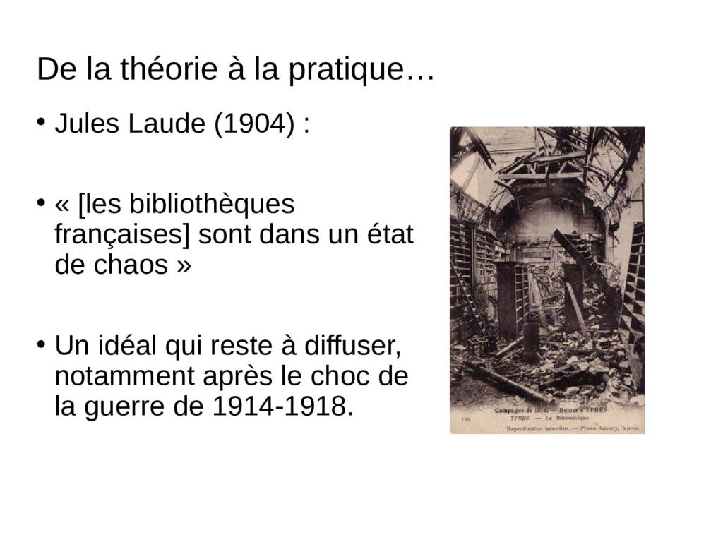 De la théorie à la pratique… • Jules Laude (190...