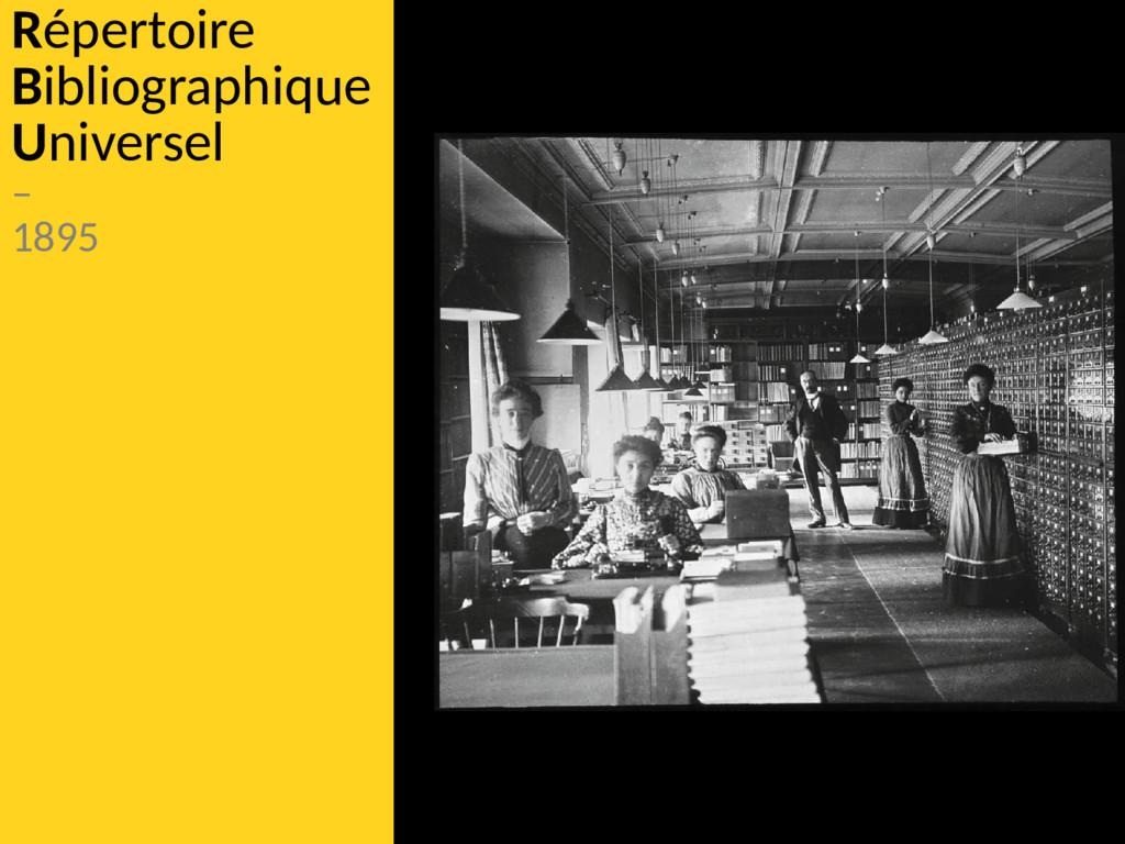 Répertoire Bibliographique Universel – 1895