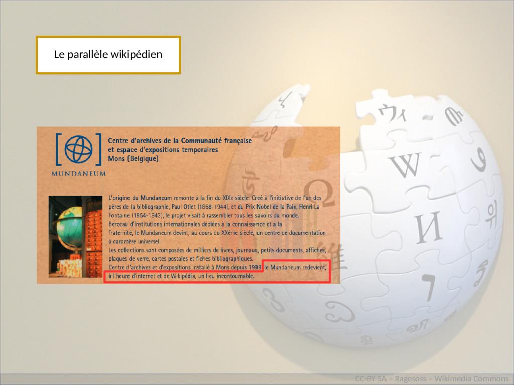 Le parallèle wikipédien CC-BY-SA – Ragesoss – W...