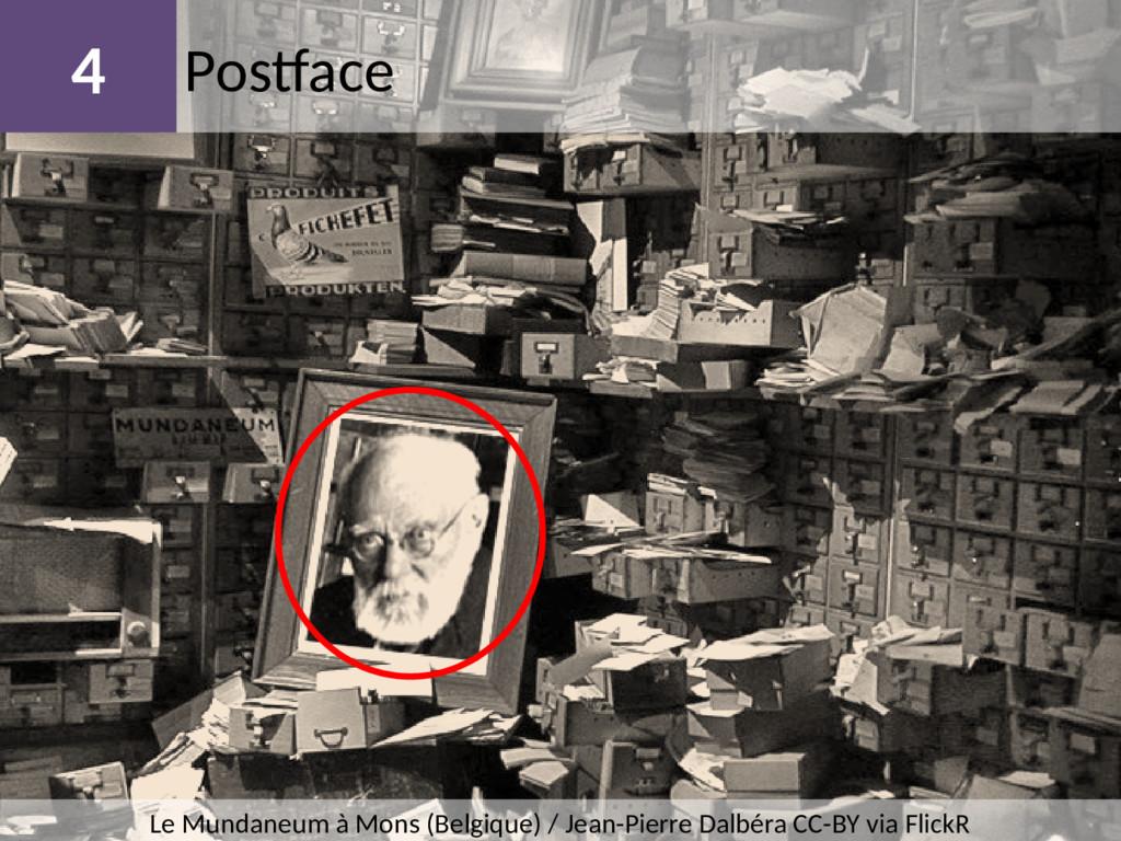 Postface 4 Le Mundaneum à Mons (Belgique) / Jea...