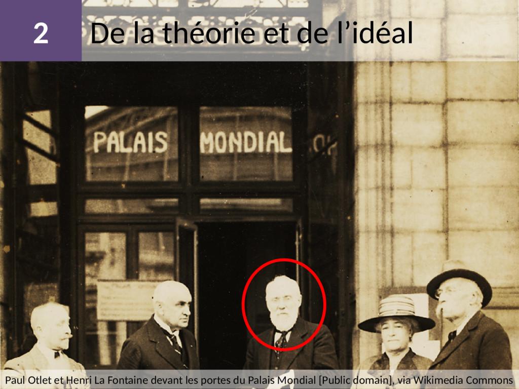 De la théorie et de l'idéal 2 Paul Otlet et Hen...