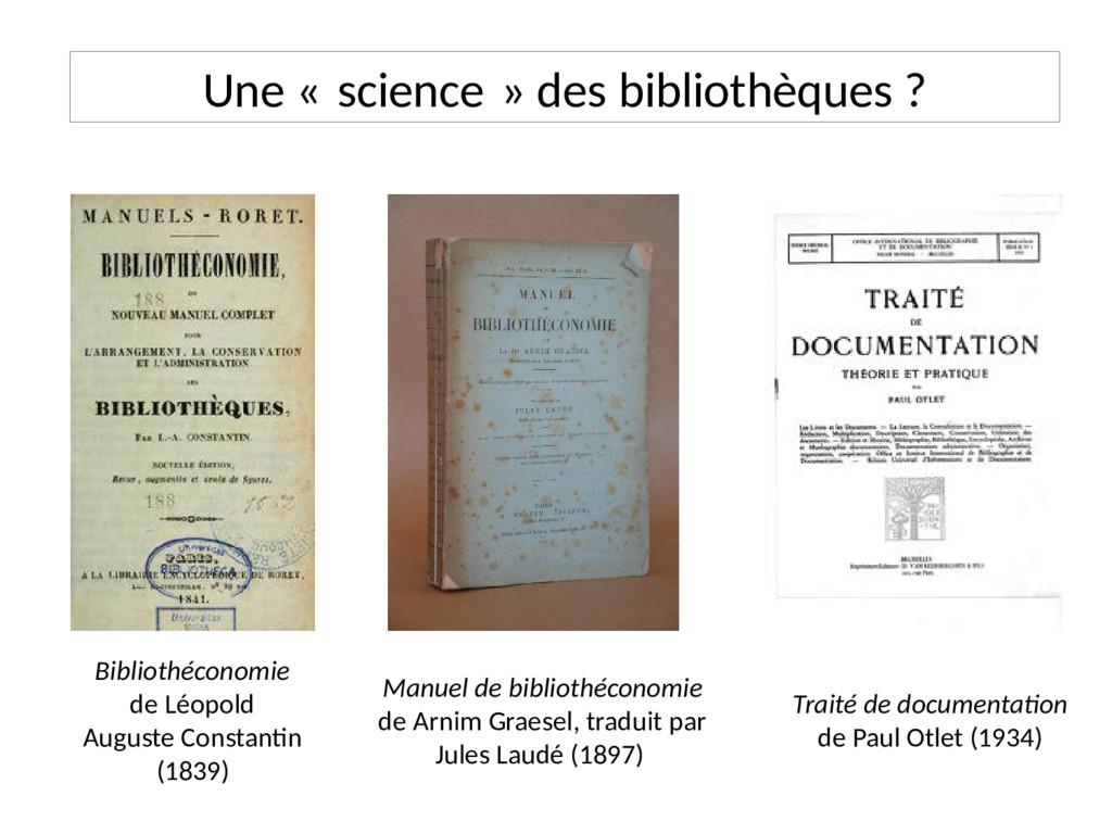 Une « science » des bibliothèques ? Bibliothéco...
