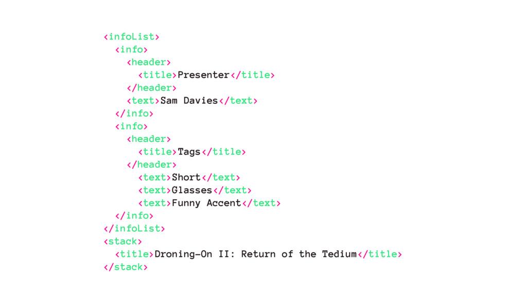 <infoList> <info> <header> <title>Presenter</ti...