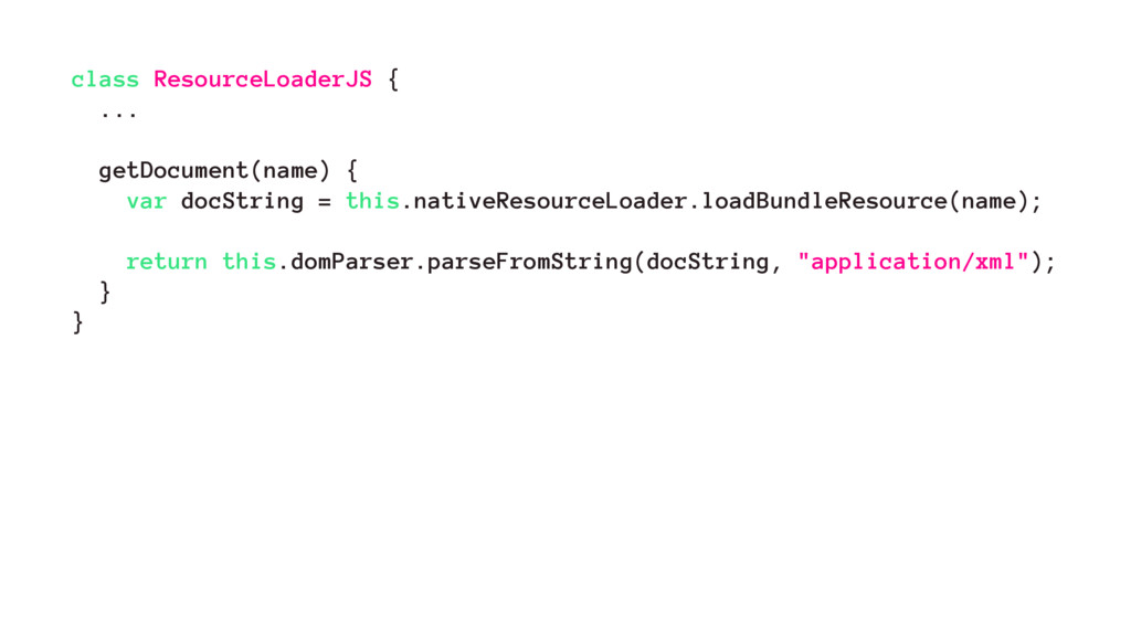 class ResourceLoaderJS { ... getDocument(name) ...