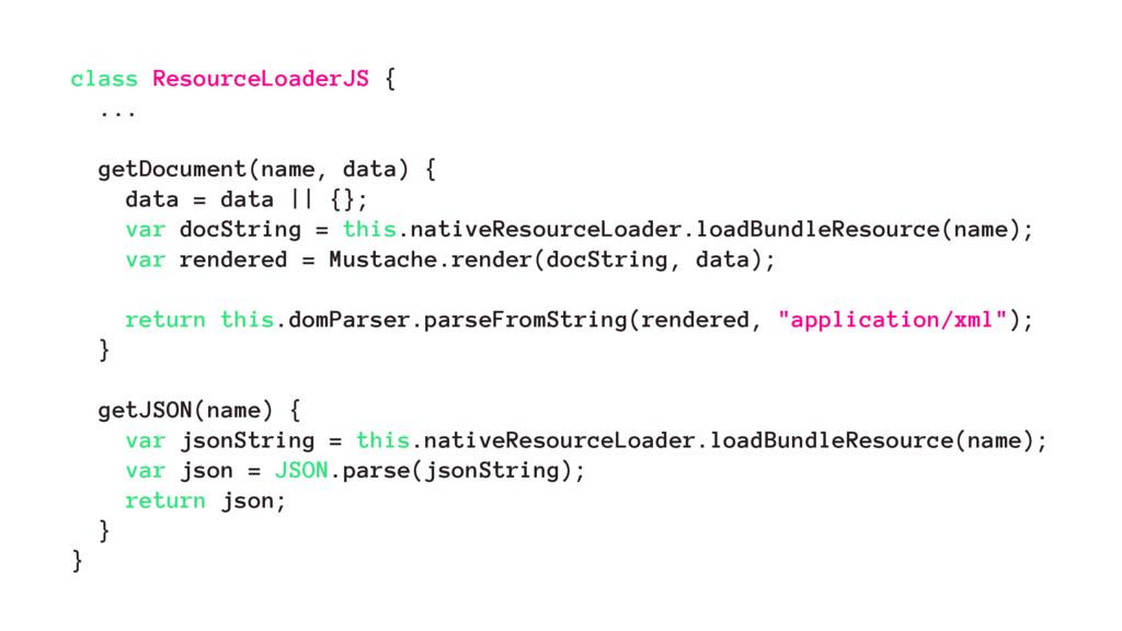 class ResourceLoaderJS { ... getDocument(name, ...
