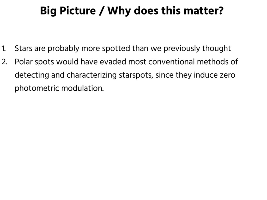 Big Picture / Why does this matter? 1. Stars ar...