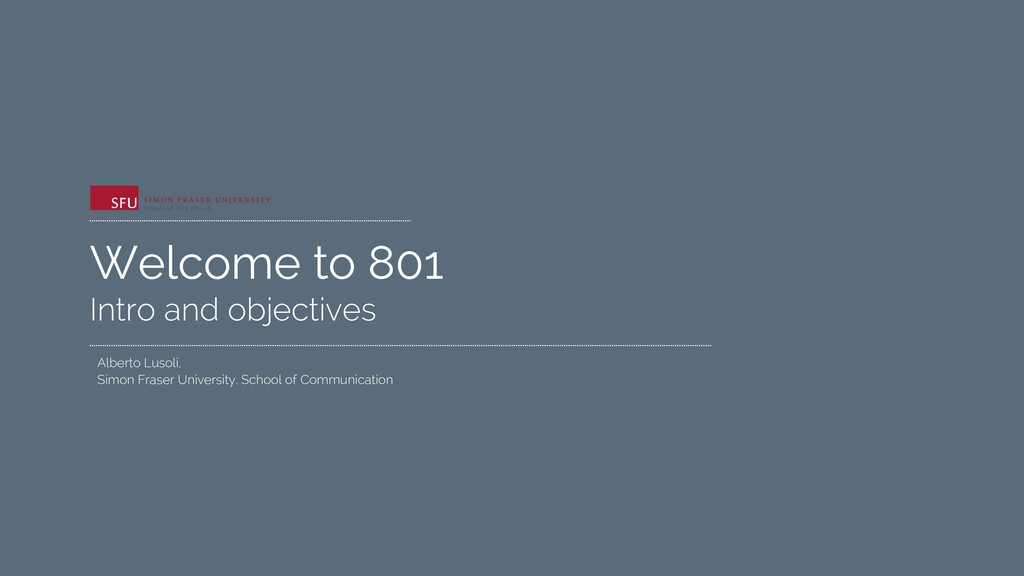 Welcome to 801 Intro and objectives Alberto Lus...