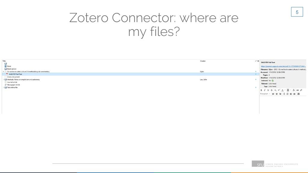 5 Zotero Connector: where are my files?