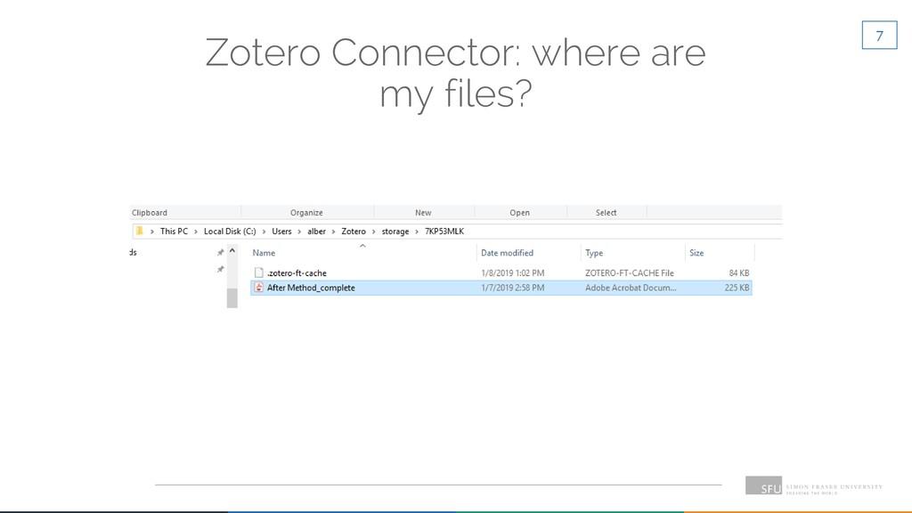 7 Zotero Connector: where are my files?
