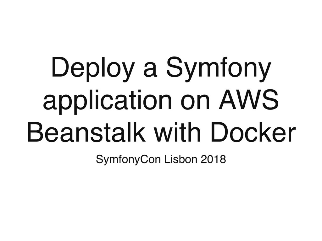 Deploy a Symfony application on AWS Beanstalk w...
