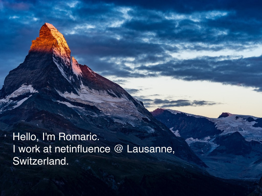 Hello, I'm Romaric. I work at netinfluence @ Lau...