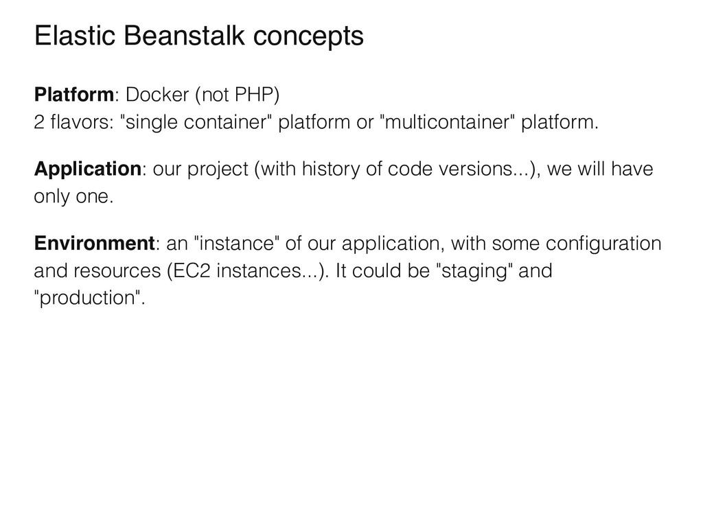 Elastic Beanstalk concepts Platform: Docker (no...