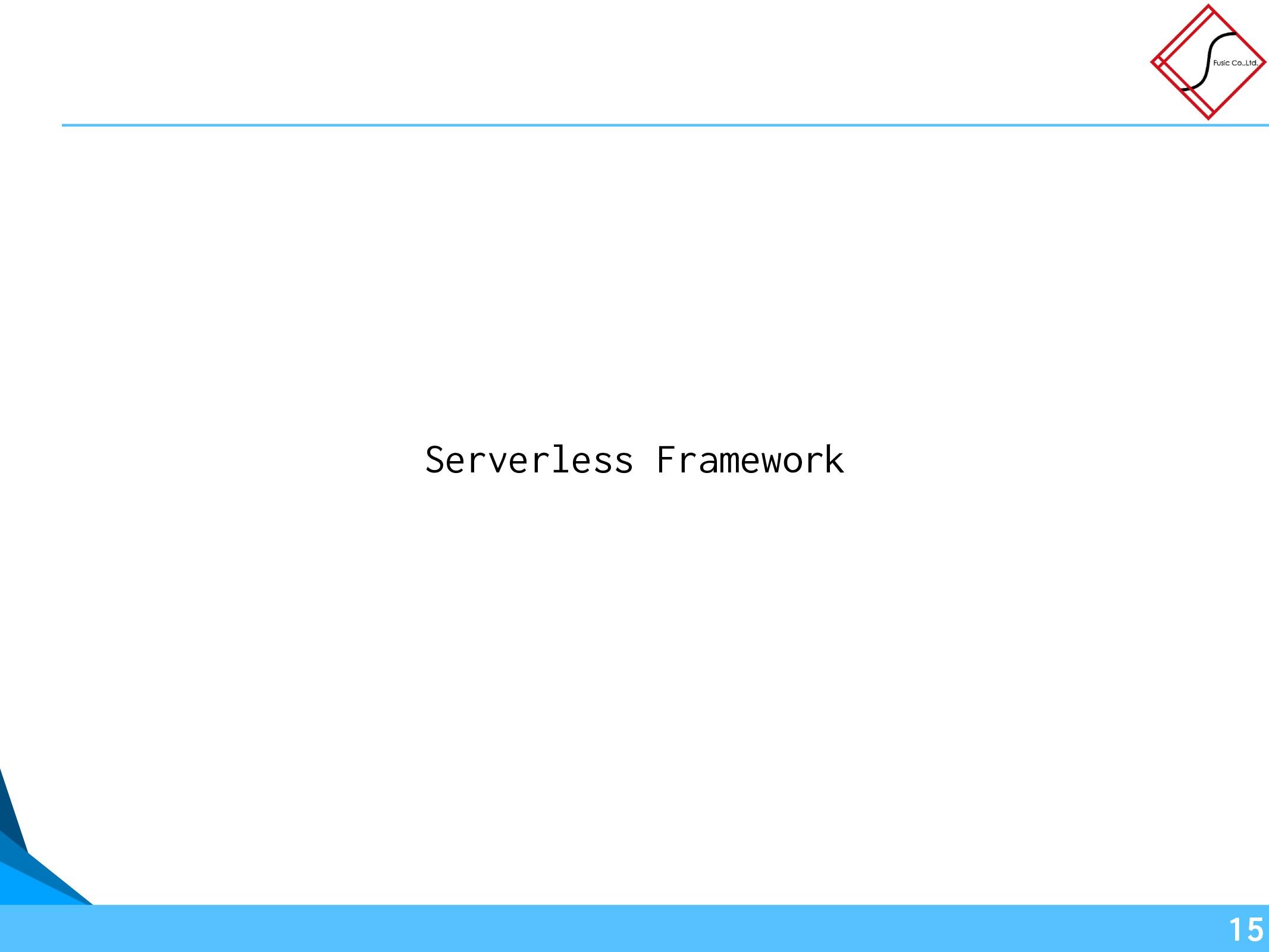 Serverless Framework 15
