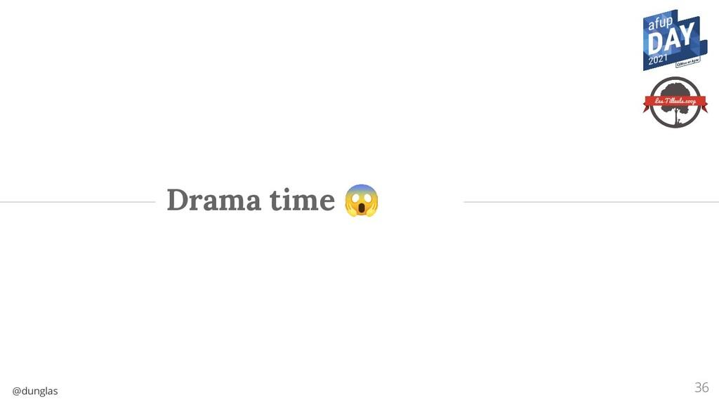 @dunglas Drama time 😱 36