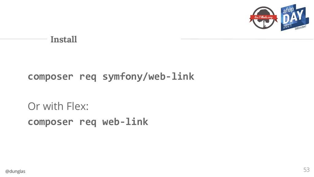 @dunglas Install 53 composer req symfony/web-li...