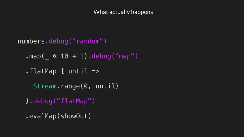"What actually happens numbers.debug(""random"") ...."