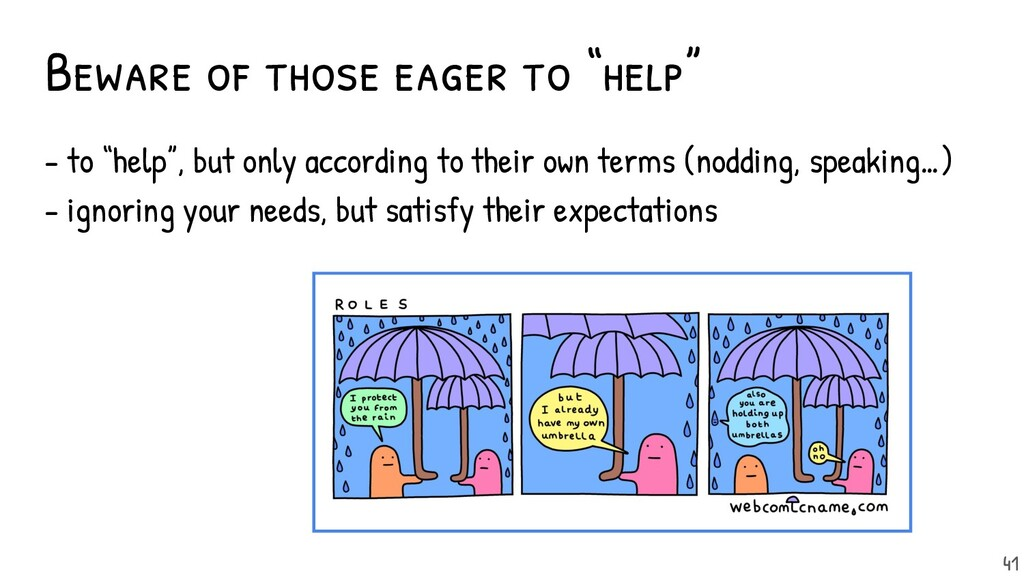 """41 Beware of those eager to """"help"""" - to """"help"""",..."""