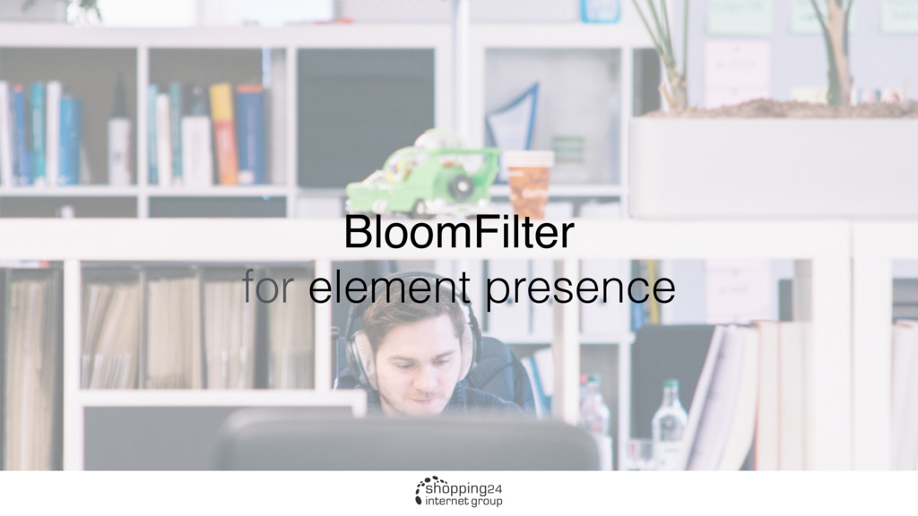 BloomFilter for element presence