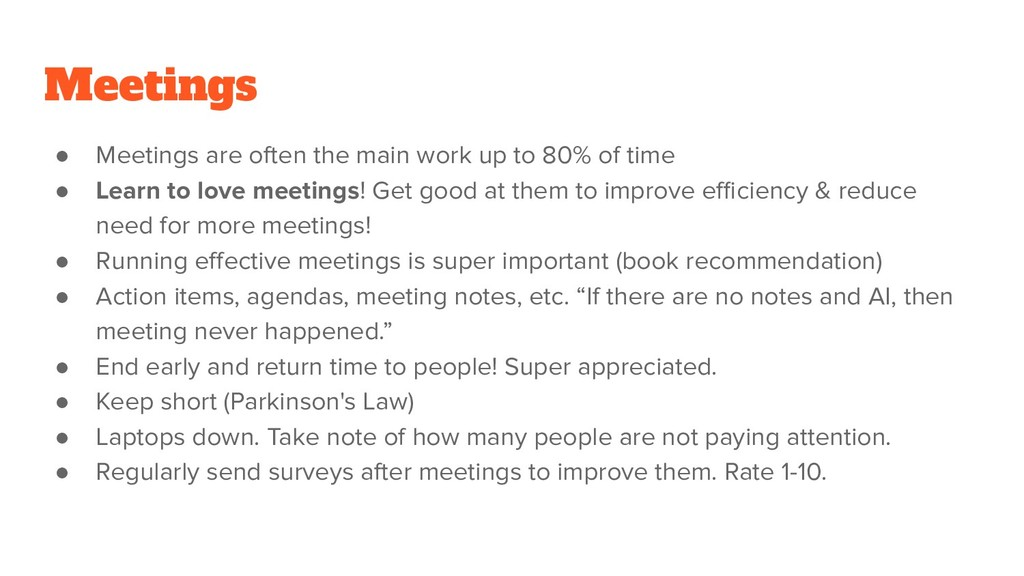 Meetings ● Meetings are often the main work up ...