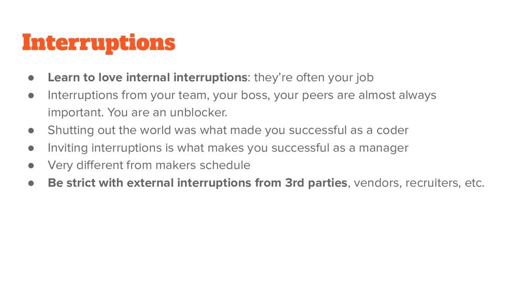 Interruptions ● Learn to love internal interrup...