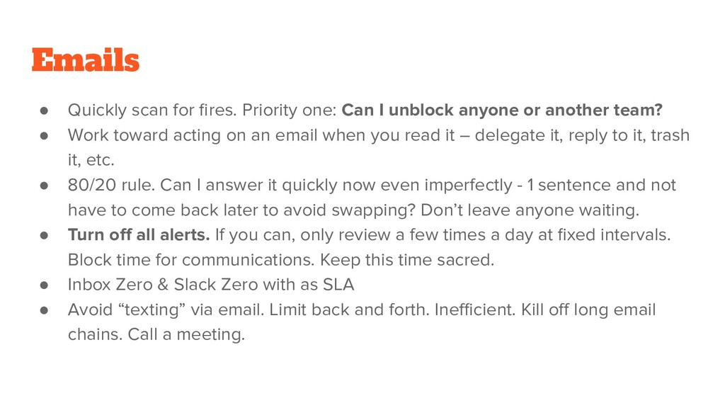 Emails ● Quickly scan for fires. Priority one: C...