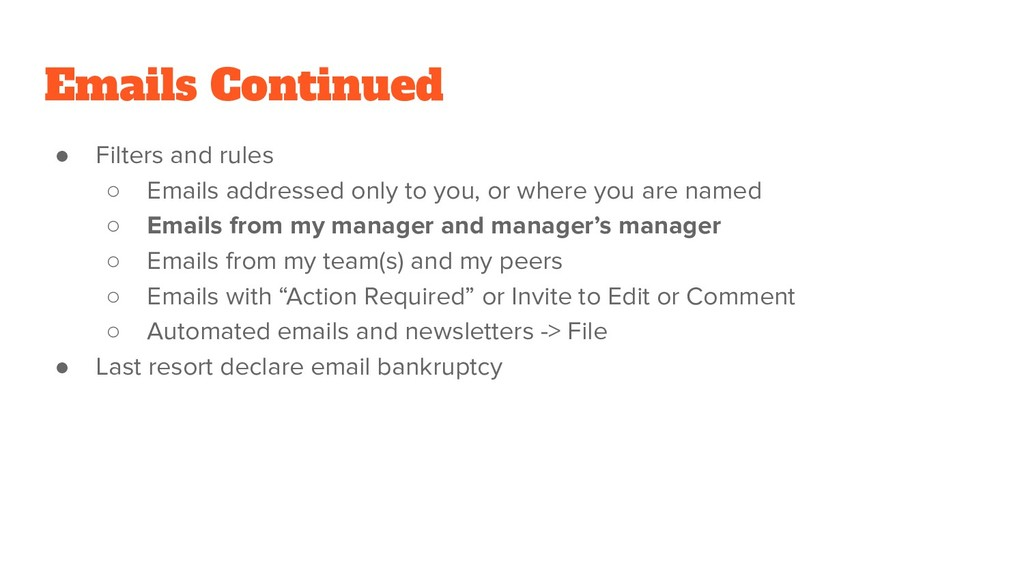 Emails Continued ● Filters and rules ○ Emails a...