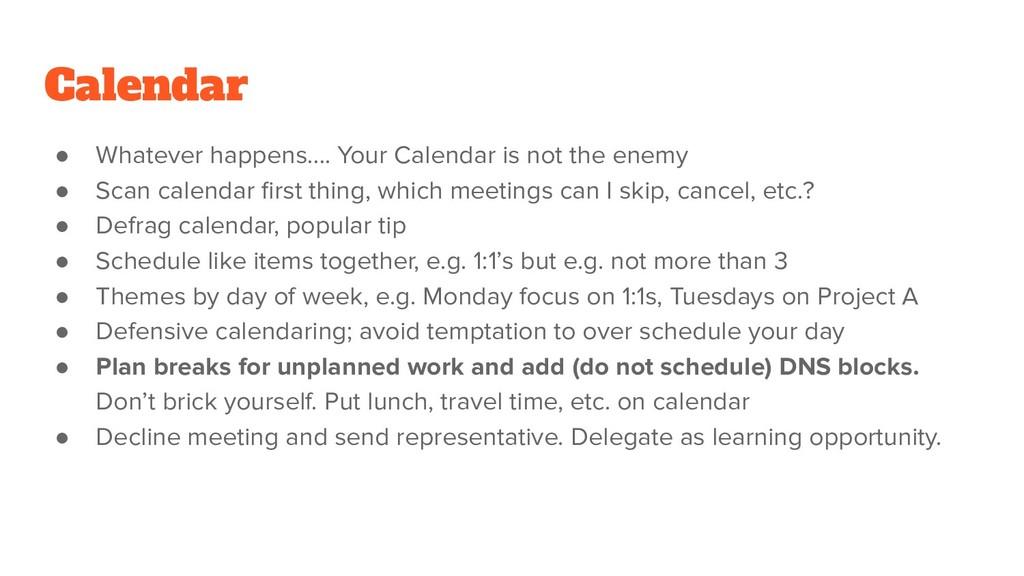 Calendar ● Whatever happens…. Your Calendar is ...