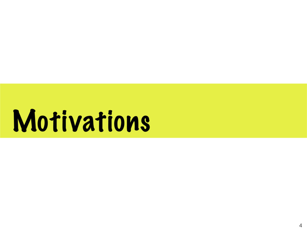 Motivations 4